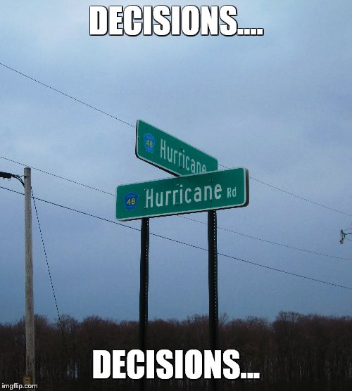 DECISIONS.... DECISIONS... | image tagged in funny road signs,redneck | made w/ Imgflip meme maker