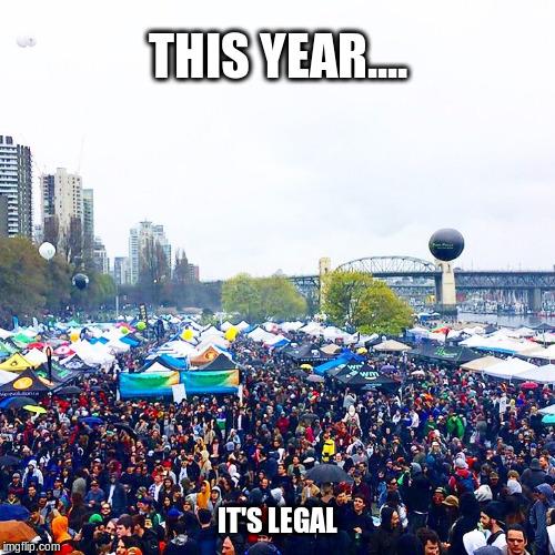 Vancouver B C  Canada celebrates 420 - Imgflip
