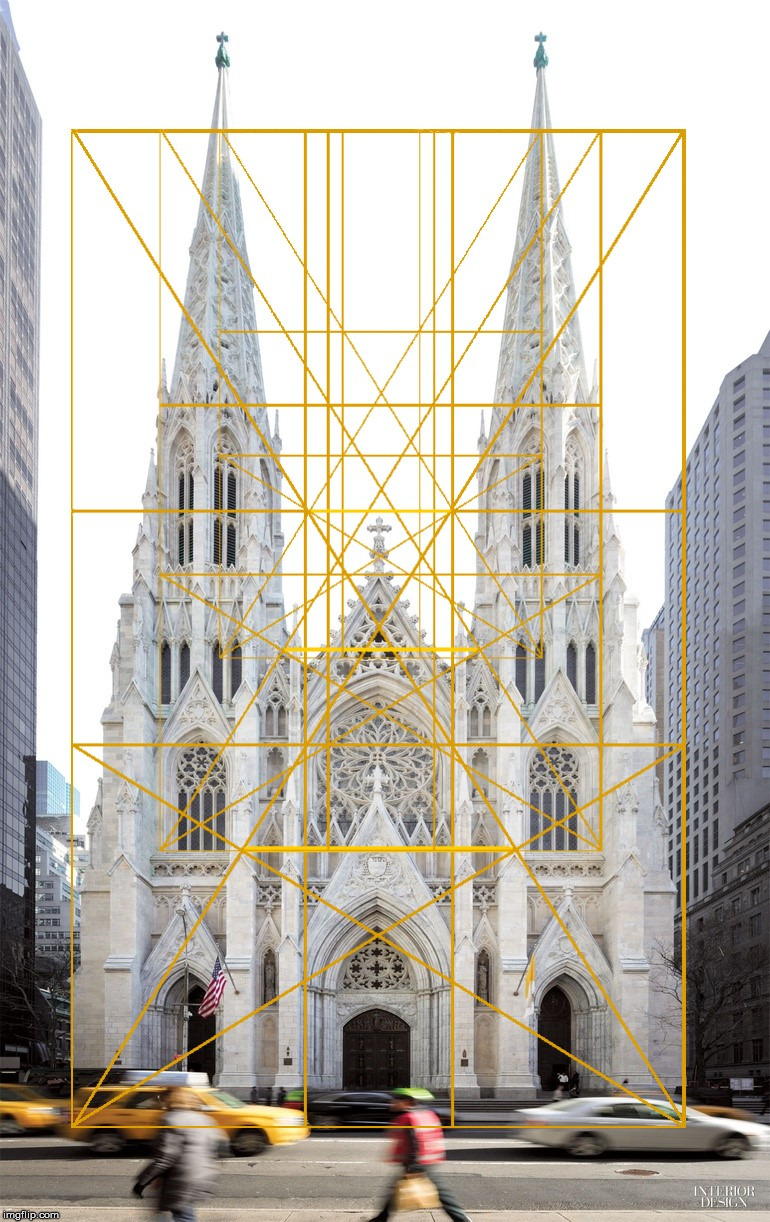 St. Patrick's Cathedral | image tagged in the golden ratio,geometry,architecture,deception,st patricks cathedral | made w/ Imgflip meme maker
