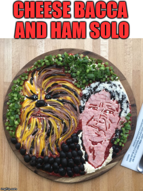 New Star Wars dip | CHEESE BACCA AND HAM SOLO | image tagged in star wars,cheese,ham,totally looks like,funny meme | made w/ Imgflip meme maker