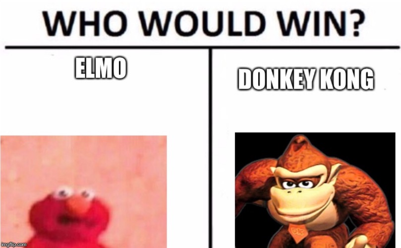 image tagged in elmo,vs,donkey kong | made w/ Imgflip meme maker