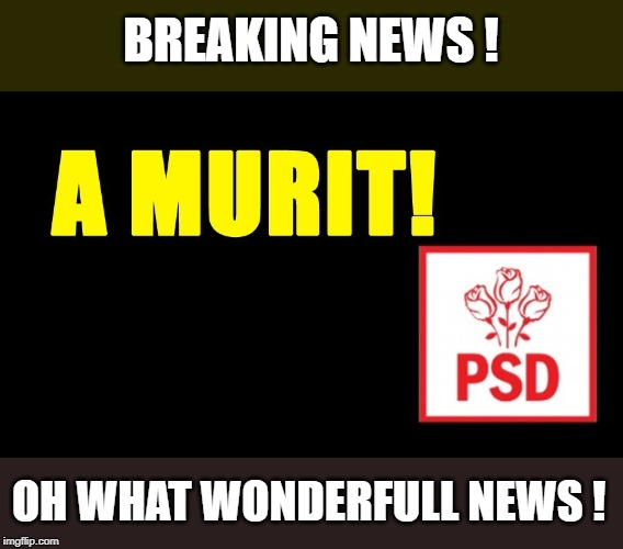 Breaking News !!! | BREAKING NEWS ! OH WHAT WONDERFULL NEWS ! | image tagged in political meme,politics,mocking | made w/ Imgflip meme maker