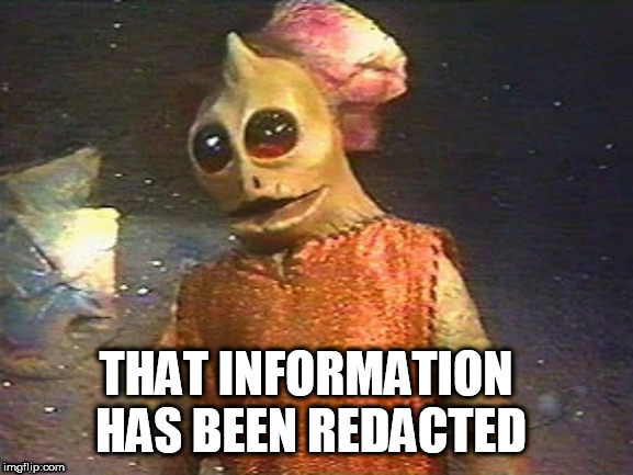THAT INFORMATION HAS BEEN REDACTED | made w/ Imgflip meme maker