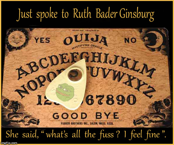 Ruth Bader Ginsburg is alive....just spoke with her | image tagged in ruth bader ginsburg,lol so funny,funny memes,politics lol,current events,dank memes | made w/ Imgflip meme maker