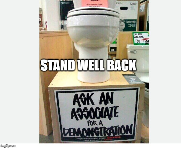 loo | STAND WELL BACK | image tagged in look | made w/ Imgflip meme maker