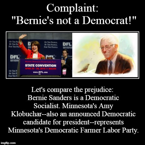 "Complaint: ""Bernie's not a Democrat!"" 