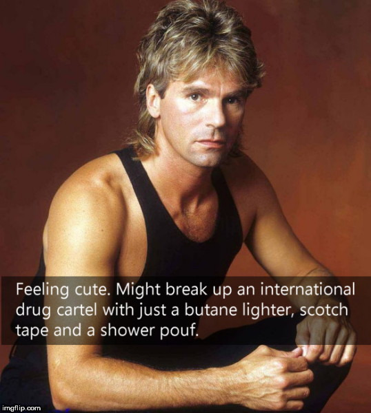 MacGyver feeling cute | image tagged in macgyver,feeling cute,harry dean anderson | made w/ Imgflip meme maker