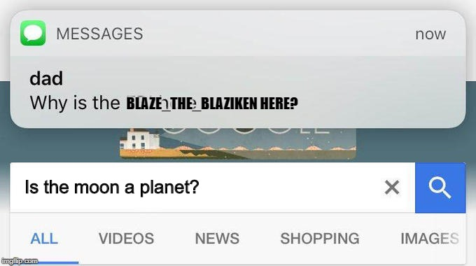 My classmates in Maths once asked this. But seriously though. That's how dumb they are! I mean they're like 15 or 16 years old! | Is the moon a planet? BLAZE_THE_BLAZIKEN HERE? | image tagged in true story,blaze the blaziken,wtf,maths,stupid people,facepalm | made w/ Imgflip meme maker