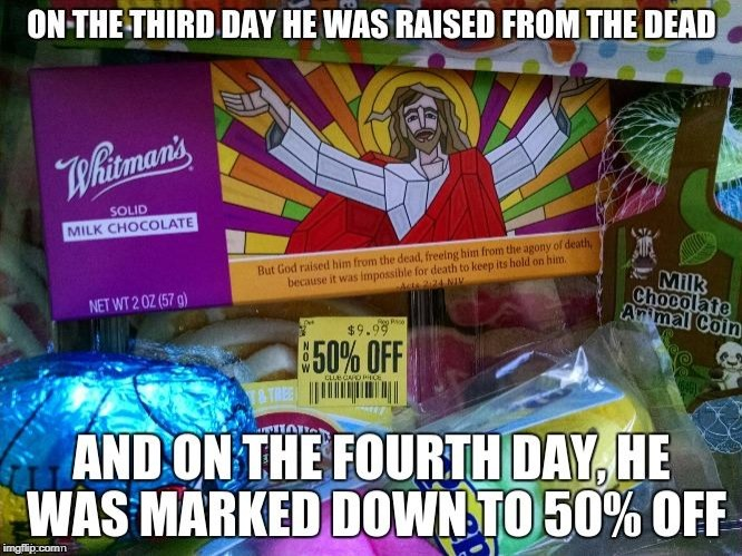 Jesus Chocolate | image tagged in easter,jesus | made w/ Imgflip meme maker