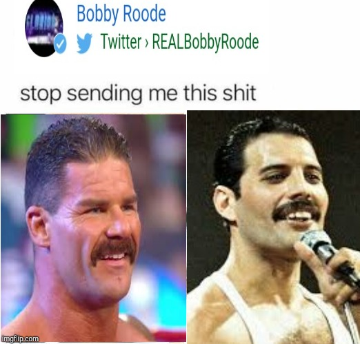 Bobby Roode's new look seems awfully familiar | image tagged in wwe,freddie mercury,comparison | made w/ Imgflip meme maker