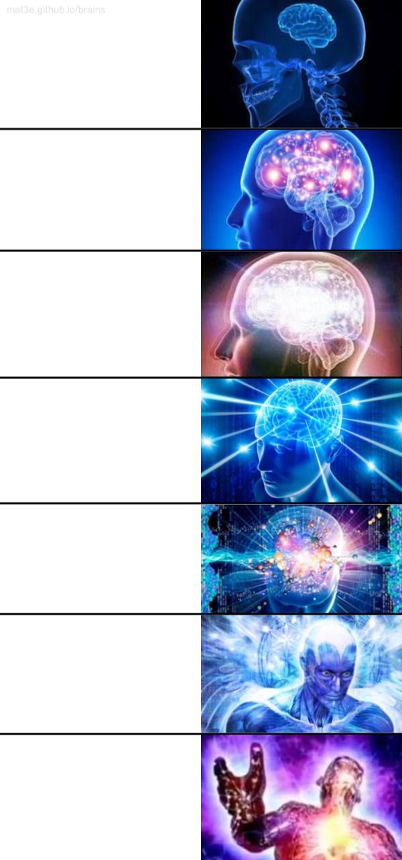 """expanding brain"" Meme Templates - Imgflip"