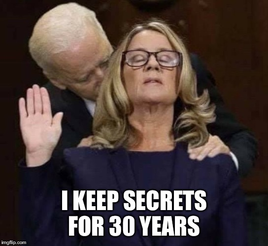 I KEEP SECRETS FOR 30 YEARS | made w/ Imgflip meme maker