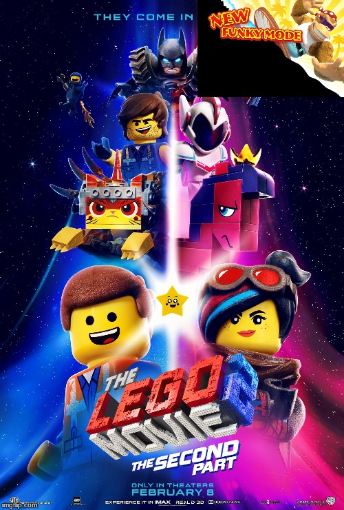 The Lego Movie 2 Poster (New Funky Mode) | image tagged in new funky mode,donkey kong,the lego movie,memes | made w/ Imgflip meme maker