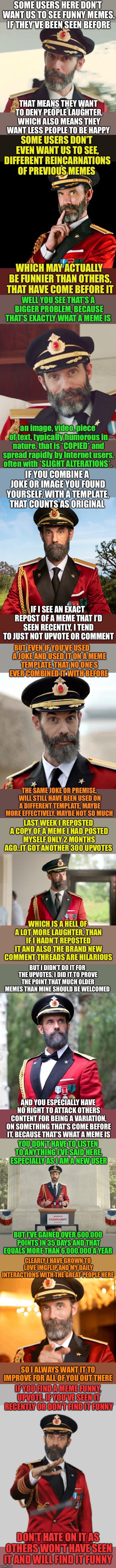 Fed up of people hating or whining here and not knowing what a meme actually is. So obviously I put this together. | image tagged in imgflip users,whining,meme,definition,look at me,captain obvious | made w/ Imgflip meme maker