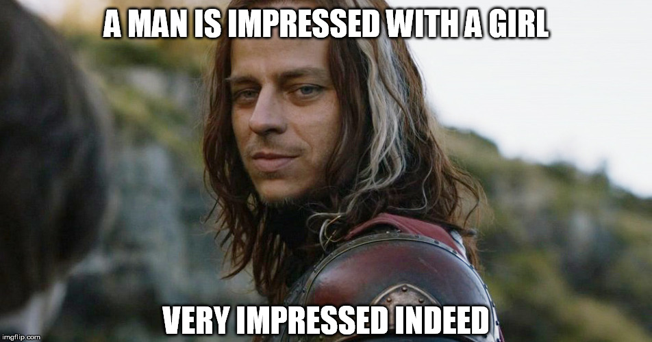 Jaqen H'gar | A MAN IS IMPRESSED WITH A GIRL VERY IMPRESSED INDEED | image tagged in jaqen h'gar,arya stark,game of thrones,season 8,badass | made w/ Imgflip meme maker