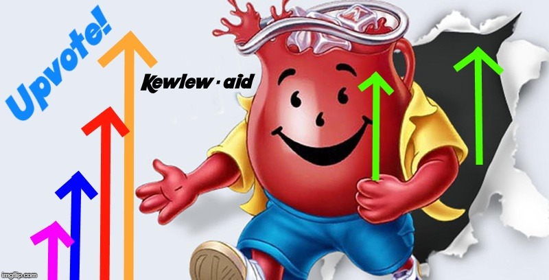 kewlew-aid | image tagged in kewlew-aid | made w/ Imgflip meme maker