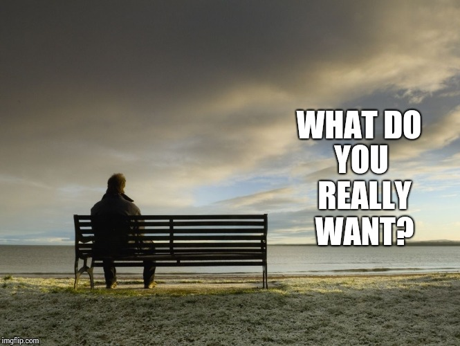 Money?  A Big House?  Expensive Cars?  Money Facilitates Serious Soul Connections, Right?  Does Cash Fill Your Soul With Glee? | WHAT DO YOU REALLY WANT? | image tagged in alone,money,cash,soul eater,memes,hopeless | made w/ Imgflip meme maker