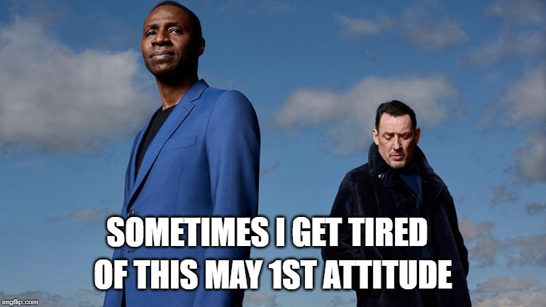 May 1 |  SOMETIMES I GET TIRED; OF THIS MAY 1ST ATTITUDE | image tagged in lighthouse,may,labor day | made w/ Imgflip meme maker