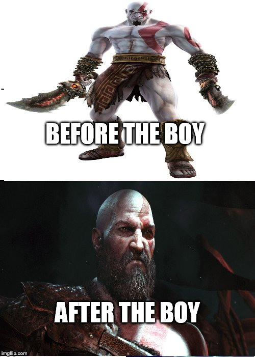 Kratos | BEFORE THE BOY AFTER THE BOY | image tagged in memes,god of war | made w/ Imgflip meme maker