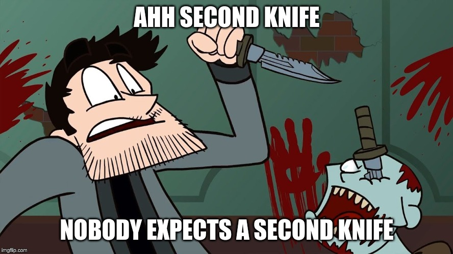 Markiplier's Knifes | AHH SECOND KNIFE NOBODY EXPECTS A SECOND KNIFE | image tagged in markiplier,funny,second knife,resident evil | made w/ Imgflip meme maker