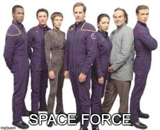 SPACE FORCE | image tagged in space force | made w/ Imgflip meme maker