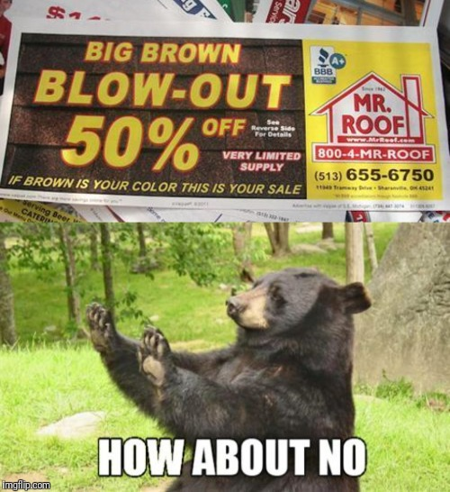 Nothing good can come from this | image tagged in memes,how about no bear | made w/ Imgflip meme maker