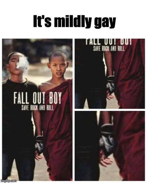 It's mildly gay | made w/ Imgflip meme maker