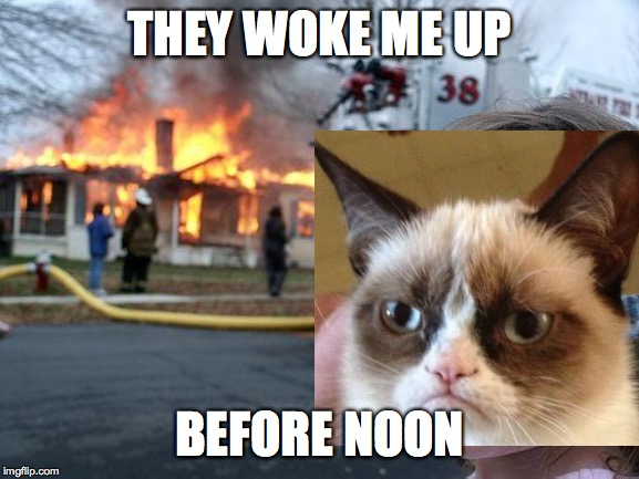 THEY WOKE ME UP BEFORE NOON | made w/ Imgflip meme maker