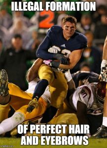 Photogenic College Football Player Meme | ILLEGAL FORMATION OF PERFECT HAIR AND EYEBROWS | image tagged in memes,photogenic college football player | made w/ Imgflip meme maker