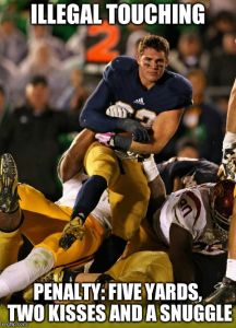 Photogenic College Football Player Meme | ILLEGAL TOUCHING PENALTY: FIVE YARDS, TWO KISSES AND A SNUGGLE | image tagged in memes,photogenic college football player | made w/ Imgflip meme maker