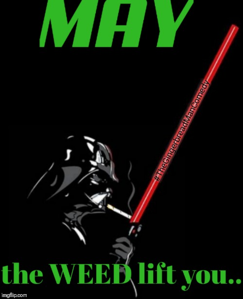 May The Fourth Be With You Cartoon: Smoke Weed Everyday Memes & GIFs