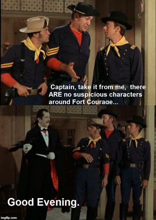 V is for Vampire. F Troop, S 2 E 22 | image tagged in tv humor,tv history | made w/ Imgflip meme maker