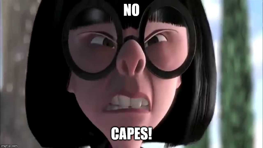 NO CAPES! | made w/ Imgflip meme maker