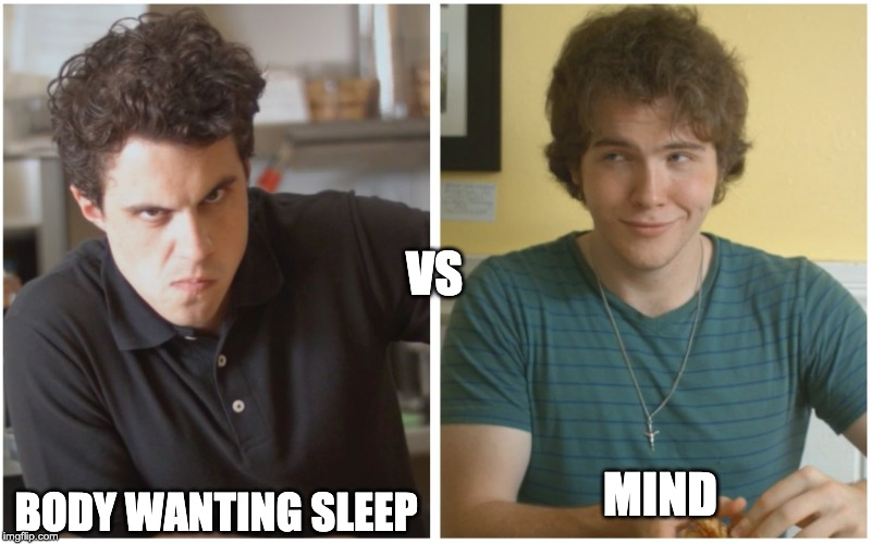 The reason we're all here, scrambling for upvotes | BODY WANTING SLEEP VS MIND | image tagged in versus,upvote,insomnia,sleep,body vs mind,imgflip users | made w/ Imgflip meme maker