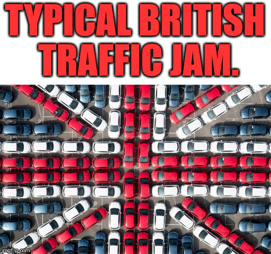 If there was a semi trailer, would it be a Union Jack knife? |  TYPICAL BRITISH TRAFFIC JAM. | image tagged in union jack,united kingdom,traffic jam,funny meme | made w/ Imgflip meme maker
