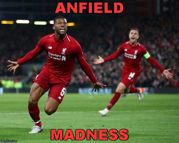 Liverpool 4-0 Barcelona | ANFIELD MADNESS | image tagged in memes,champions league,liverpool,reds,barcelona | made w/ Imgflip meme maker