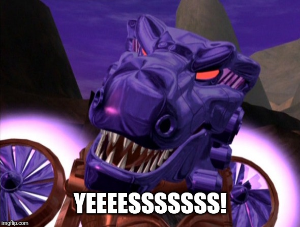 Megatron | YEEEESSSSSSS! | image tagged in megatron | made w/ Imgflip meme maker