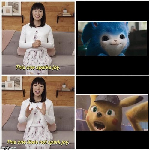 I saw a face swap & had to do it | image tagged in this one sparks joy,memes,detective pikachu,sonic movie | made w/ Imgflip meme maker
