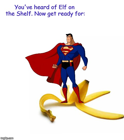 Superheroes Elf On The Shelf Memes Gifs Imgflip