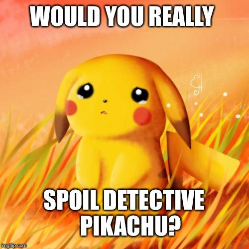 Sad Pikachu Imgflip