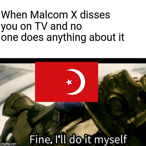 Surprised Pikachu Meme |  When Malcom X disses you on TV and no one does anything about it | image tagged in memes,historical meme,history | made w/ Imgflip meme maker