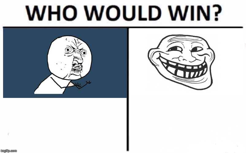 Who Would Win? Meme | image tagged in memes,who would win | made w/ Imgflip meme maker