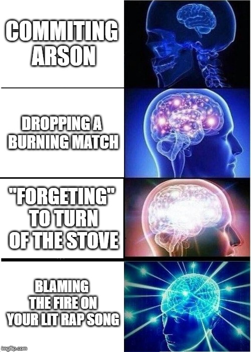 "how to do bad thing | COMMITING ARSON DROPPING A BURNING MATCH ""FORGETING"" TO TURN OF THE STOVE BLAMING THE FIRE ON YOUR LIT RAP SONG 