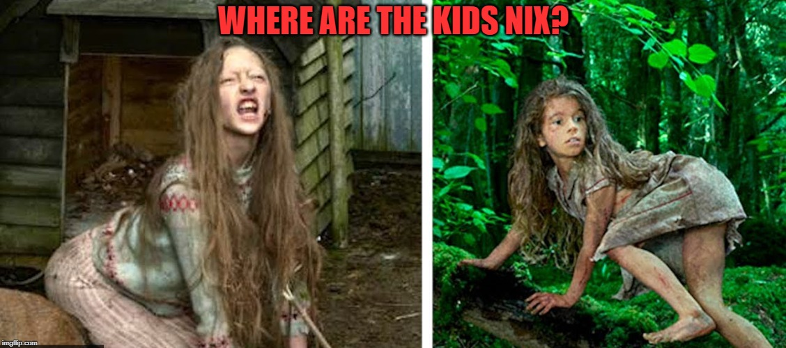 WHERE ARE THE KIDS NIX? | made w/ Imgflip meme maker
