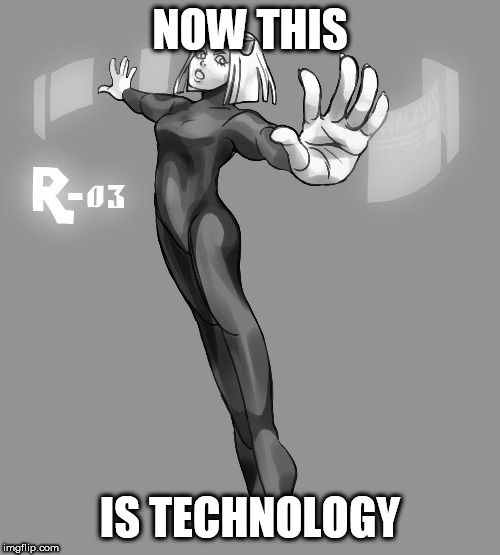 Tech | NOW THIS IS TECHNOLOGY | image tagged in tech,technology,technician,technicians,screen,screens | made w/ Imgflip meme maker