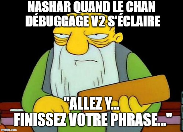 "That's a paddlin' Meme | NASHAR QUAND LE CHAN DÉBUGGAGE V2 S'ÉCLAIRE ""ALLEZ Y... FINISSEZ VOTRE PHRASE..."" 