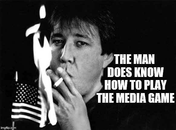 THE MAN DOES KNOW HOW TO PLAY THE MEDIA GAME | made w/ Imgflip meme maker