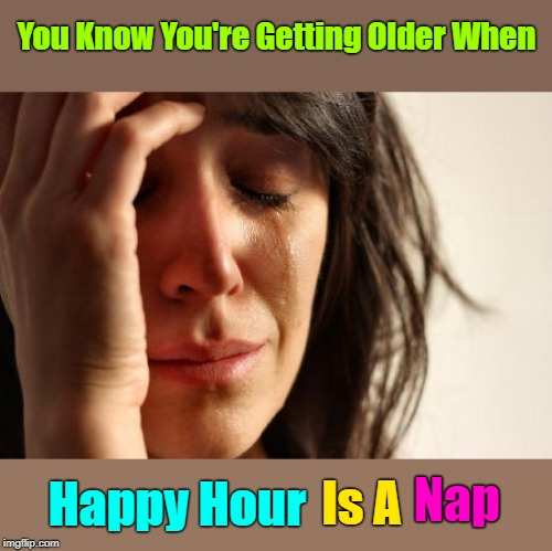 """I Actually Look Forward To Napping"" Repost Your Own Memes Week, April 16 until... A socrates and Craziness_all_the_way event! 