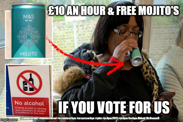 Corbyn/Abbott/Labour - Minimum wage | £10 AN HOUR & FREE MOJITO'S IF YOU VOTE FOR US #cultofcorbyn #labourisdead #weaintcorbyn #wearecorbyn #gtto #jc4pm2019 #jc4pm Corbyn Abbott  | image tagged in cultofcorbyn,labourisdead,gtto jc4pm,funny,communist socialist,wearecorbyn weaintcorbyn | made w/ Imgflip meme maker