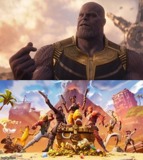 perfect match | image tagged in thanos snap,fortnite | made w/ Imgflip meme maker